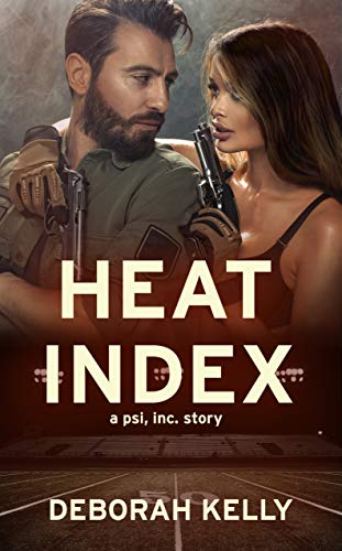 Heat Index (a psi, inc. story Book 1) Deborah Kelly