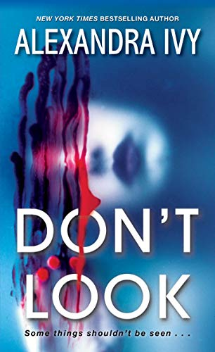 Don't Look (Pike, Wisconsin Book 1) Alexandra Ivy