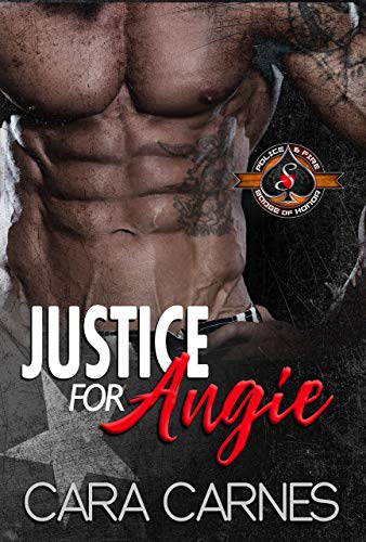 Justice For Angie (Police and Fire: Operation Alpha) (Counterstrike Book 2)  Cara Carnes and Operation Alpha