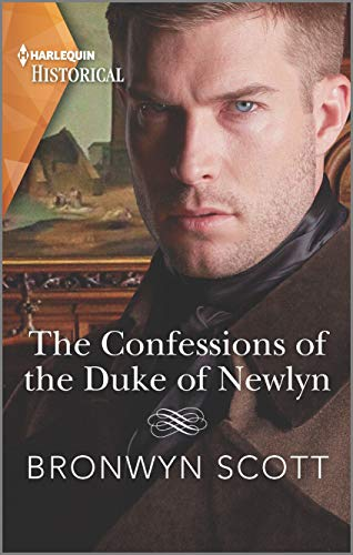 The Confessions of the Duke of Newlyn (The Cornish Dukes Book 4) Bronwyn Scott