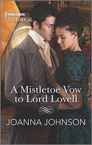 A Mistletoe Vow to Lord Lovell (Harlequin Historical) Joanna Johnson