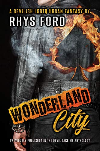 Wonderland City  Rhys Ford