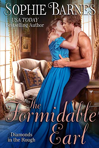 The Formidable Earl (Diamonds In The Rough Book 6) Sophie Barnes