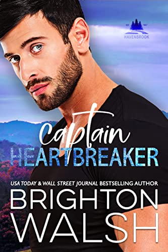 Captain Heartbreaker (Havenbrook Book 4)  Brighton Walsh