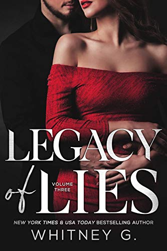 Legacy of Lies (Empire of Lies Book 3)  Whitney G.