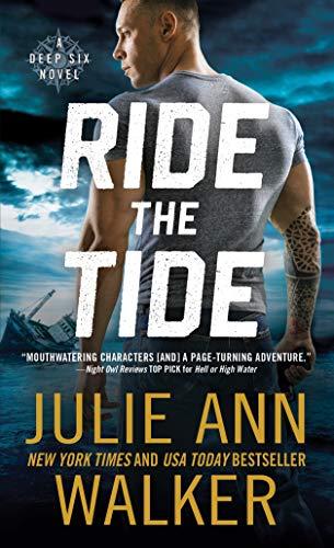 Ride the Tide (The Deep Six Book 3) Julie Ann Walker