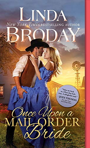 Once Upon a Mail Order Bride (Outlaw Mail Order Brides Book 4) Linda Broday