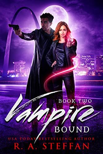Vampire Bound: Book Two  R. A. Steffan