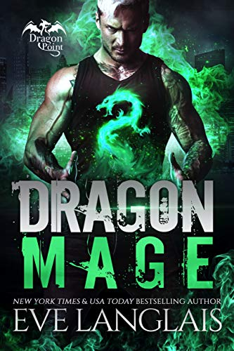 Dragon Mage (Dragon Point Book 7) Eve Langlais