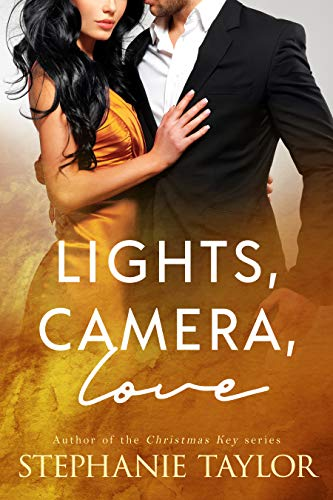 Lights, Camera, Love  Stephanie Taylor
