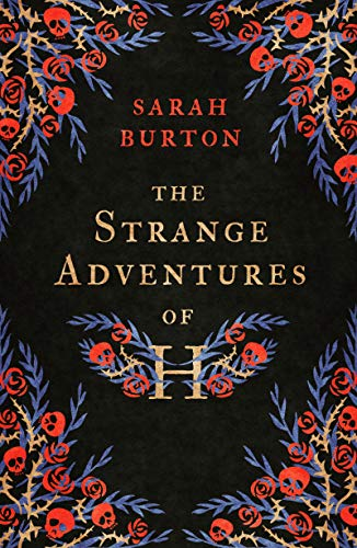 The Strange Adventures of H  Sarah Burton