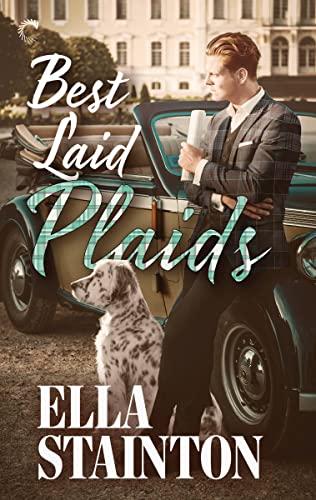 Best Laid Plaids: A Paranormal Historical Romance (Kilty Pleasures) Ella Stainton