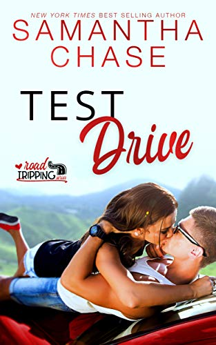 Test Drive (RoadTripping Book 3)  Samantha Chase
