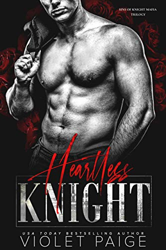 Heartless Knight (Sins of Knight Mafia Trilogy Book 2)  Violet Paige