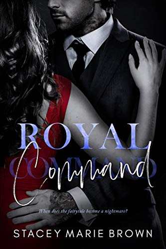 Royal Command (Royal Watch Book 2)  Stacey Marie Brown
