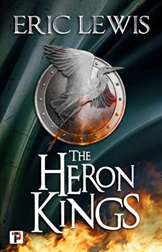 The Heron Kings (Fiction Without Frontiers)  Eric Lewis