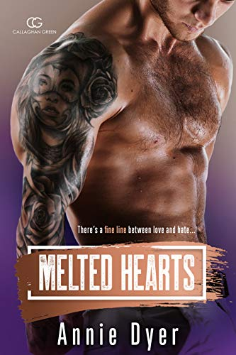 Melted Hearts (Callaghan Green Series Book 8)  Annie Dyer