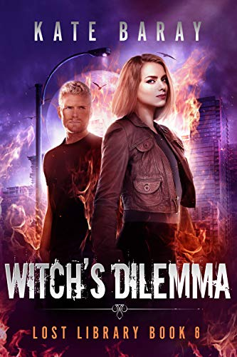 Witch's Dilemma (Lost Library Book 6) Kate Baray