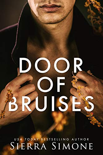 Door of Bruises (Thornchapel Book 4) Sierra Simone