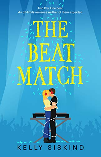 The Beat Match (Showmen Book 3) Kelly Siskind