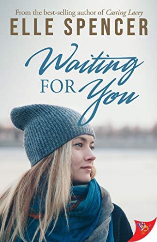 Waiting for You  Elle Spencer