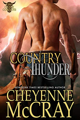 Country Thunder (King Creek Cowboys Book 2)  Cheyenne McCray