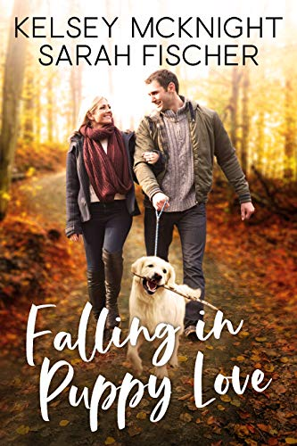 Falling in Puppy Love Sarah Fischer and Kelsey McKnight