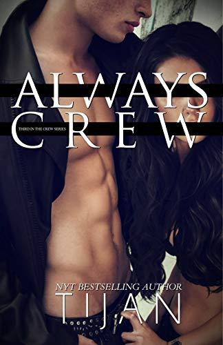 Always Crew (Crew Series Book 3) Tijan