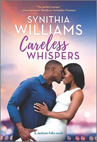 Careless Whispers (Jackson Falls) Synithia Williams
