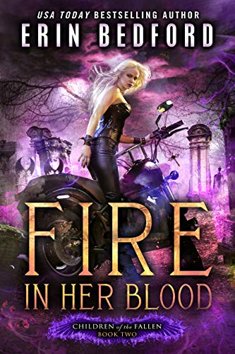 Fire In Her Blood (Children of the Fallen Book 2) Erin Bedford