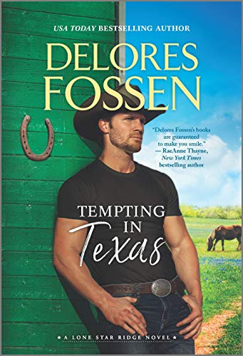 Tempting in Texas (Lone Star Ridge Book 4) Delores Fossen