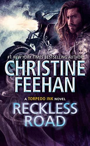 Reckless Road (Torpedo Ink Book 5) Christine Feehan