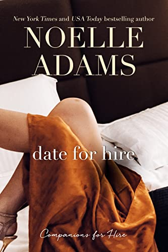 Date for Hire (Companions for Hire) Noelle Adams