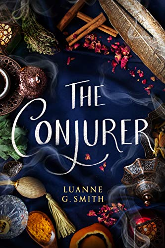 The Conjurer (The Vine Witch Book 3) Luanne G. Smith