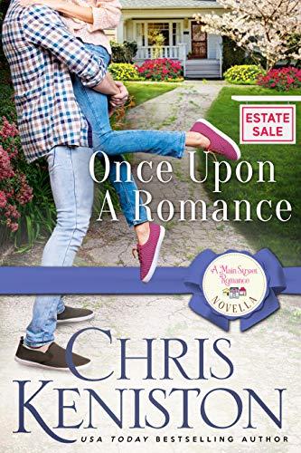 Once Upon a Romance (A Main Street Romance Book 3) Chris Keniston