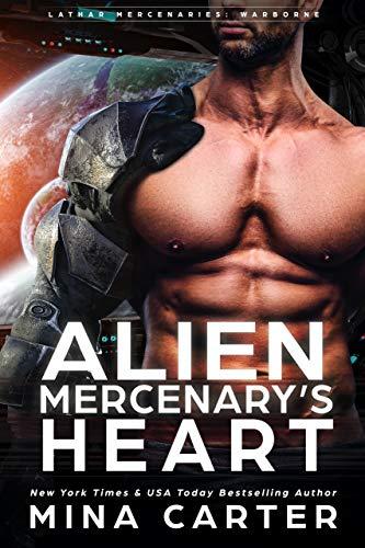 Zero's Heart (Lathar Mercenaries: Warborne Book 1) Mina Carter