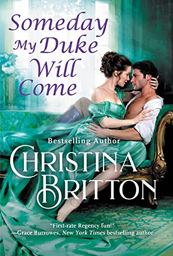 Someday My Duke Will Come (Isle of Synne Book 2) Christina Britton