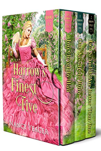 Harrow's Finest Five Books 1-3: A Victorian Romance Collection  Nancy Yeager