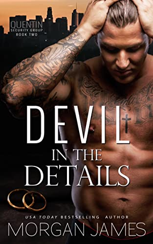 Devil in the Details (Quentin Security Series Book 2)  Morgan James