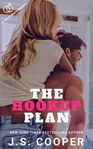 The Hookup Plan (The Love Plan Book 2)  J. S. Cooper