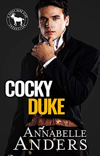 Cocky Duke: A Hero Club Novel  Annabelle Anders and Hero Club