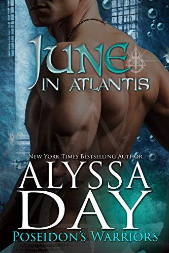 June in Atlantis: Poseidon's Warriors  Alyssa Day