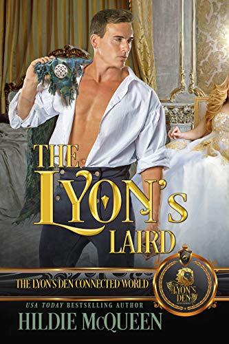 The Lyon's Laird: The Lyon's Den  Hildie McQueen