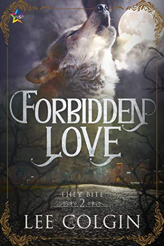 Forbidden Love (They Bite Book 2)   Lee Colgin