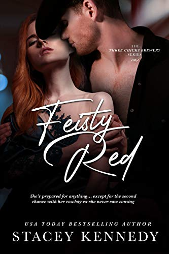 Feisty Red (Three Chicks Brewery Book 2) Stacey Kennedy