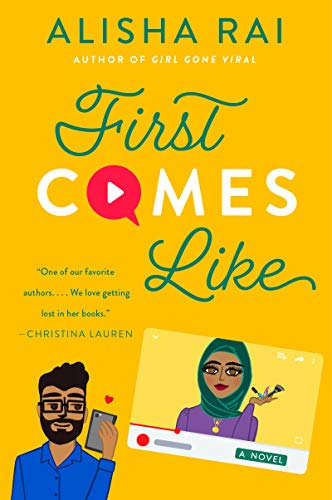 First Comes Like: A Novel (Modern Love Book 3) Alisa Rai