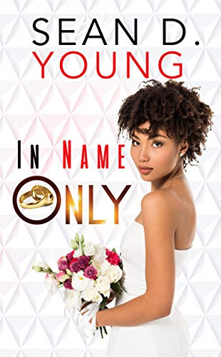 In Name Only Sean D. Young
