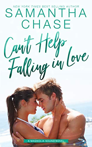 Can't Help Falling in Love (Magnolia Sound Book 5) Samantha Chase