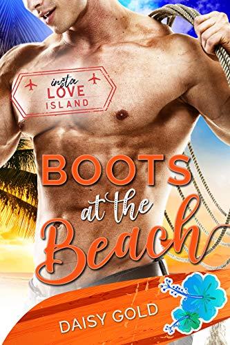 Boots at the Beach (Insta Love Island Book 9)  Daisy Gold