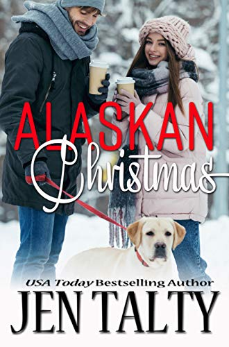 Alaskan Christmas (Holiday Romances Book 2) Jen Talty